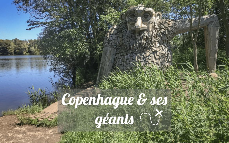 Chasser les géants de bois à Copenhague