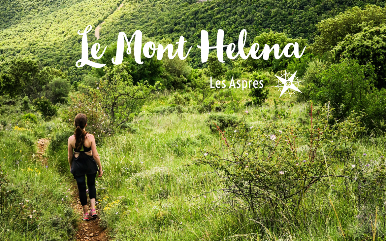 Le Mont Helena, idée randonnée dans les Aspres