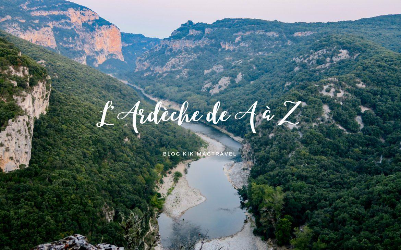 Visiter l'Ardèche, l'abécédaire d'une voyageuse