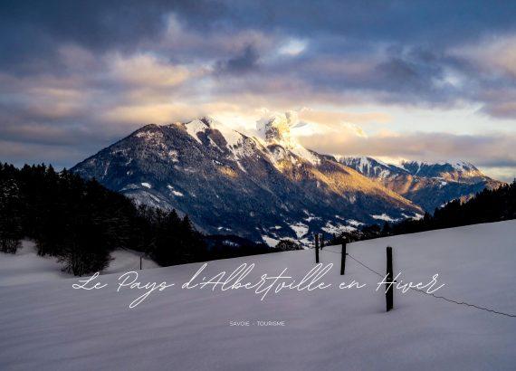 le pays d'albertville en hiver blog kikimagtravel